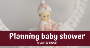 How To Throw a Baby Shower in Limited Budget