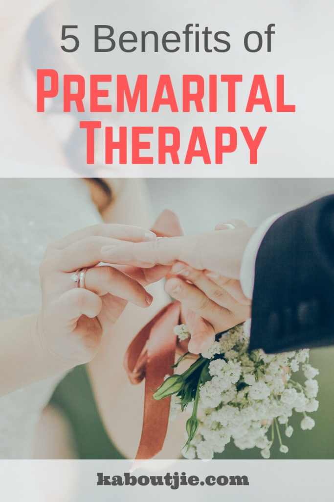 5 Benefits of Premarital Therapy
