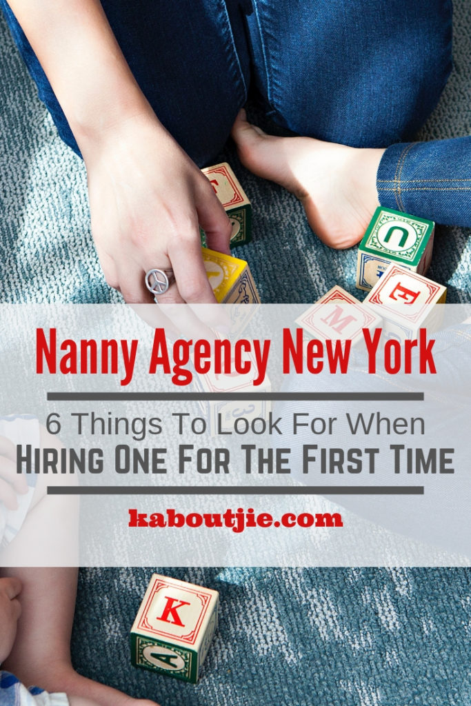 Nanny Agency New York - 6 Things You Need To Know Before You Hire One For The First Time