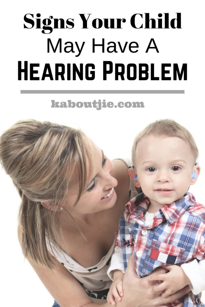 Signs Your Child May Have A Hearing Problem