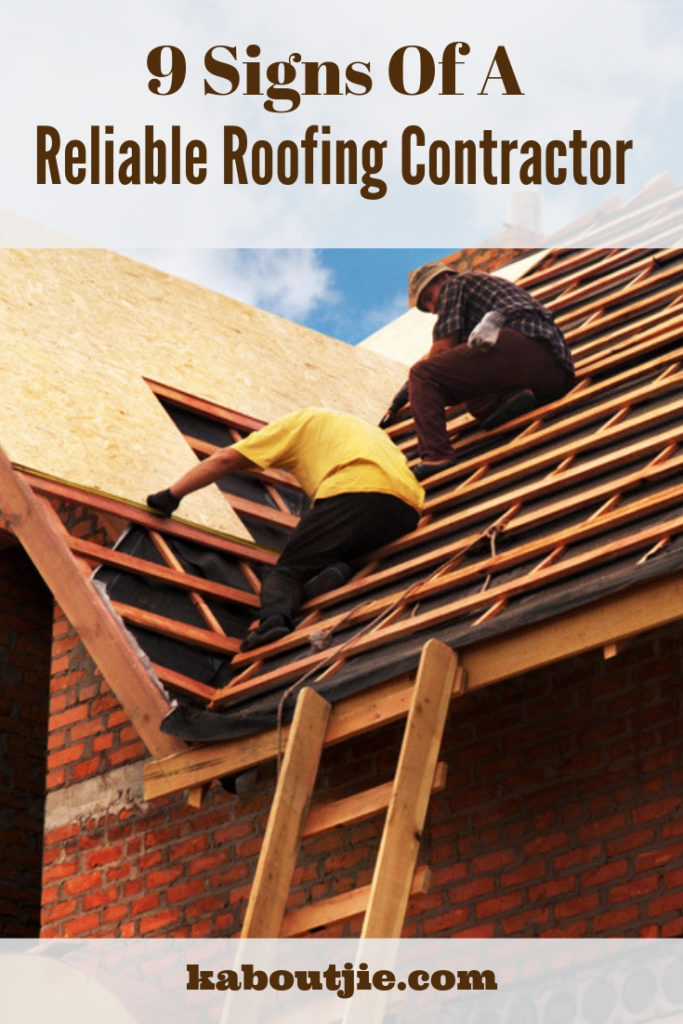 9 Signs Of A Reliable Roofing Contractor
