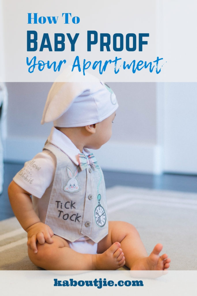 How to babyproof your apartment