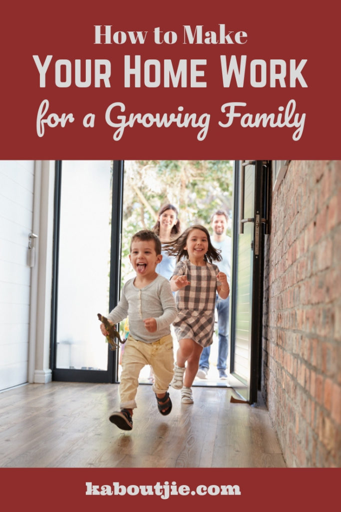 How to make your family home work for a growing family