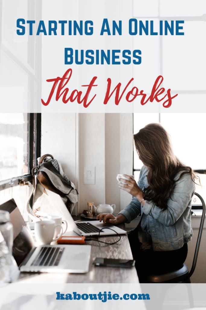 Starting An Online Business That Works