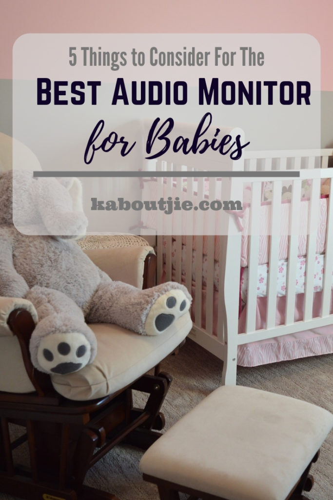 5 Things To Consider For The Best Audio Monitor For Babies