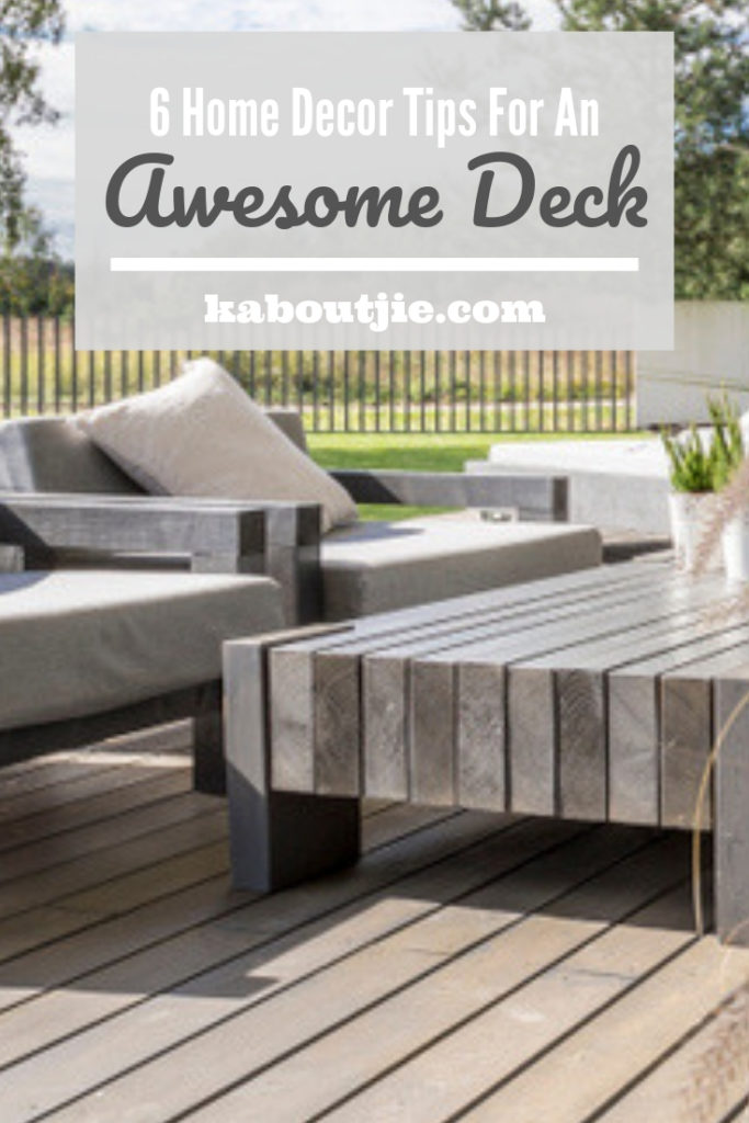 6 Home Decor Tips For An Awesome Deck