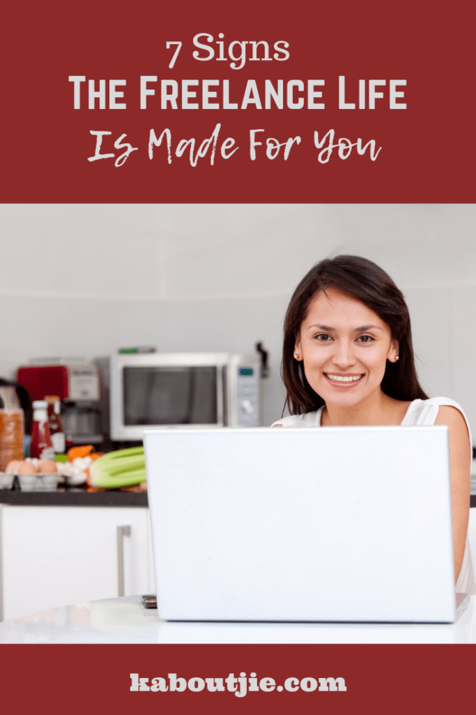 7 Signs The Freelancer Lifestyle Is Made For You