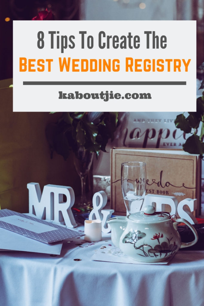 8 Tips To Create The Best Wedding Registry