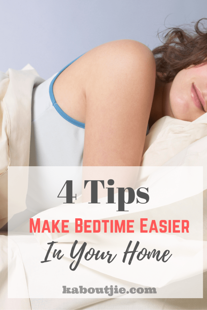 4 Tips to Make Bedtime Easier In Your Home