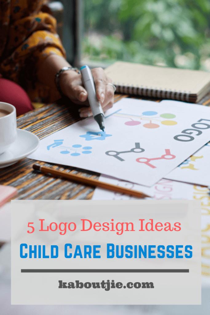 5 Logo Design Ideas Child Care Businesses