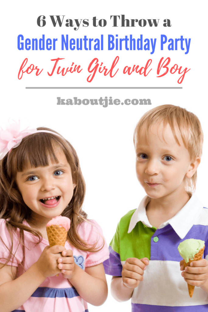 6 Ways to Throw a Gender Neutral Birthday Party for Twin Girl and Boy