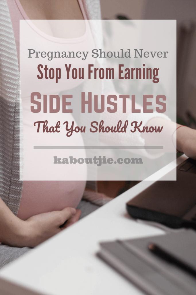 Side Hustle Ideas For Pregnancy