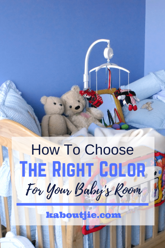 How To Choose The Right Color For Your Baby's Room