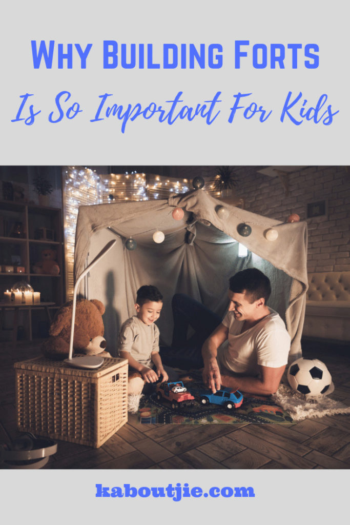 Why Building Forts Is So Important For Kids