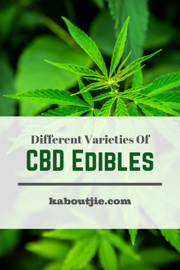 Different Varieties CBD Edibles