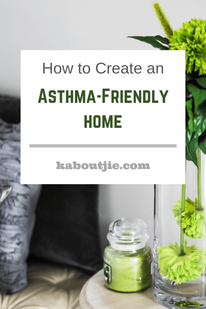 How to create an asthma friendly home