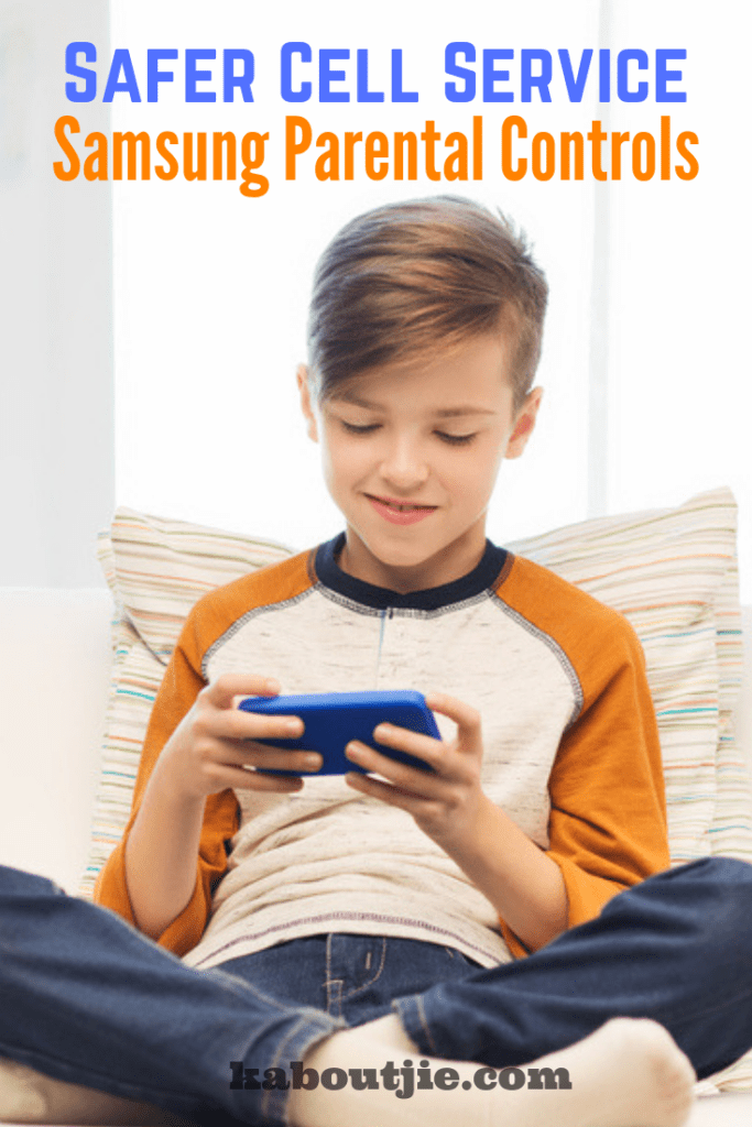 Safer Cell Service - Samsung Parental Controls