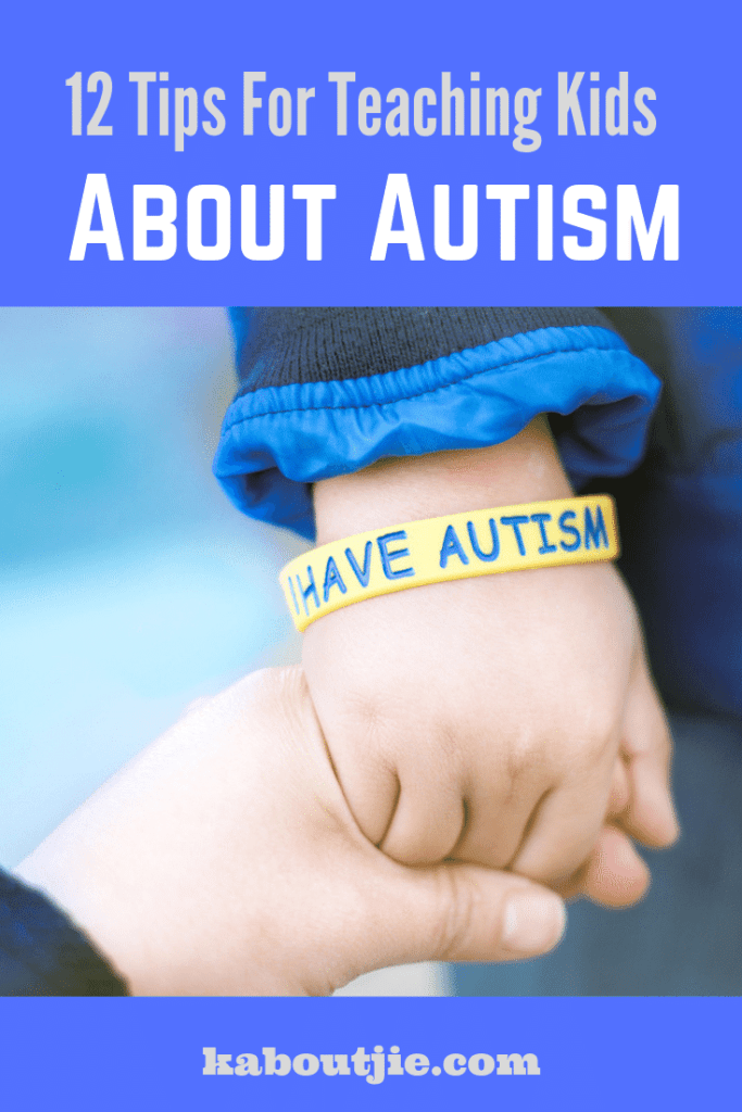 12 Tips For teaching Kids About Autism