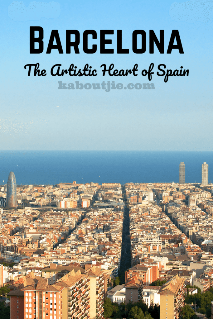 Barcelona - The Artistic heart Of Spain