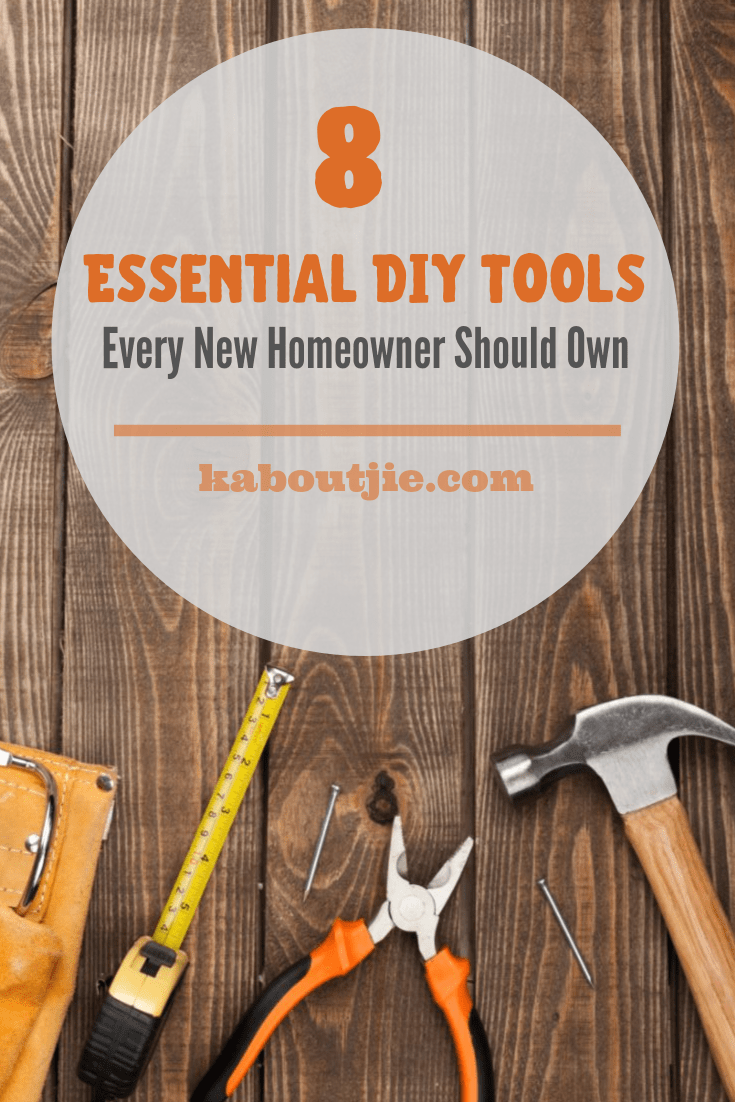 8 Essential DIY Tools Every New Homeowner Should Own