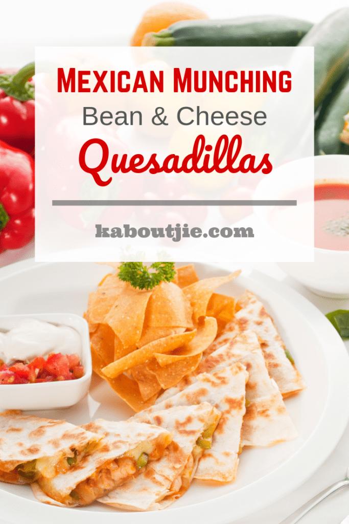 Mexican Munching - Bean & Cheese Quesadillas