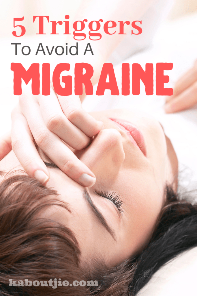 5 Triggers To Avoid A Migraine