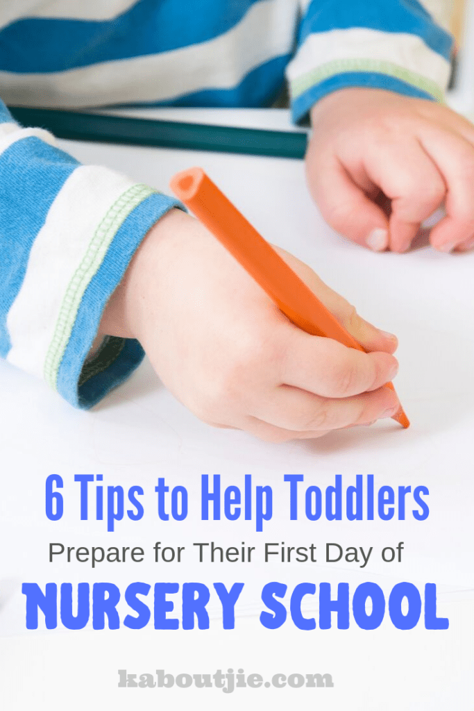 6 Tips To Help Toddlers Prepare For The First Day Of Nursery School