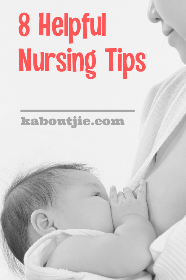 8 Helpful; Nursing Tips For New Mothers