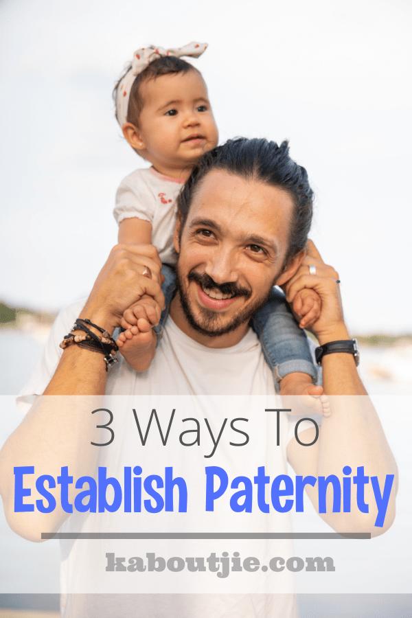 3 Ways To Establish Paternity