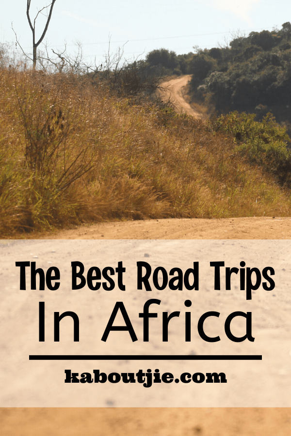 The Best Road Trips In Africa