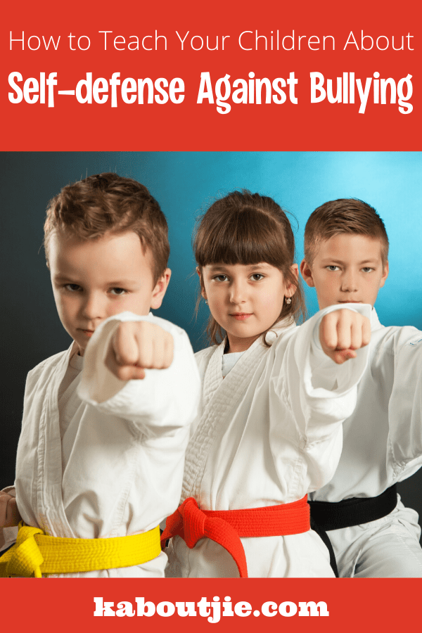 How To Teach Your Children About Self-Defense Against Bullying