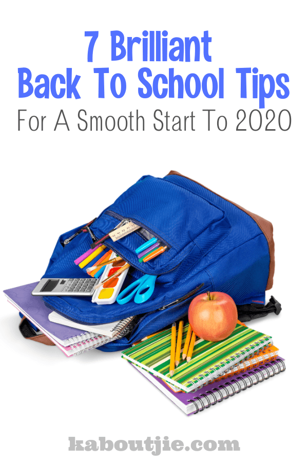 7 Brilliant Back To School Tips For A Smooth Start To 2020