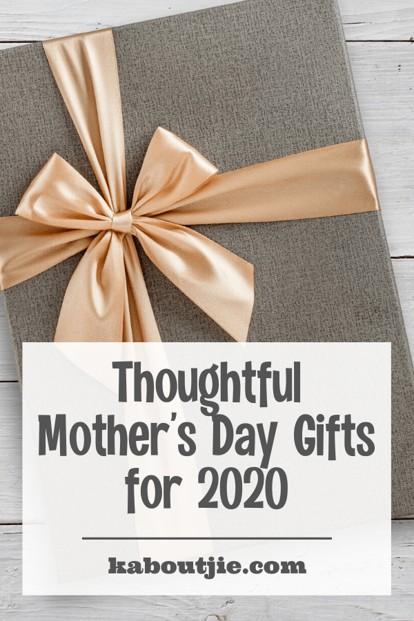Thoughtful Mother's Day Gifts for 2020