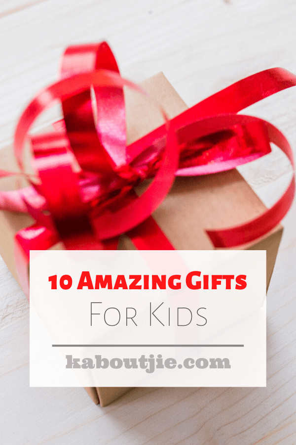 10 Amazing Gifts For Kids