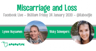 Miscarriage and Loss - Kaboutjie Facebook Live with Lynne Huysamen and Vicky Scheepers