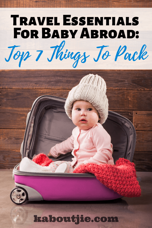 Travel Essentials For Baby Abroad