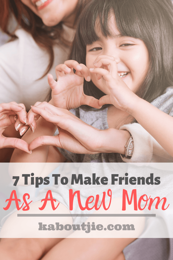 7 Tips To Make Friends As A new Mom