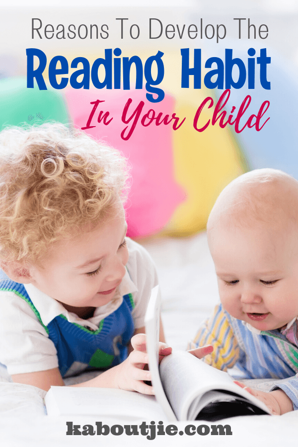 Reasons To Develop The Reading Habit In Your Child