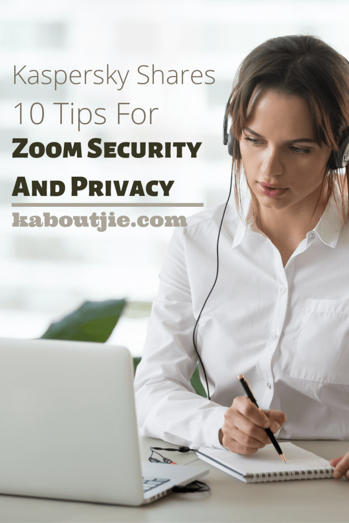 Kaspersky Shares 10 Tips For Zoom Security And Privacy
