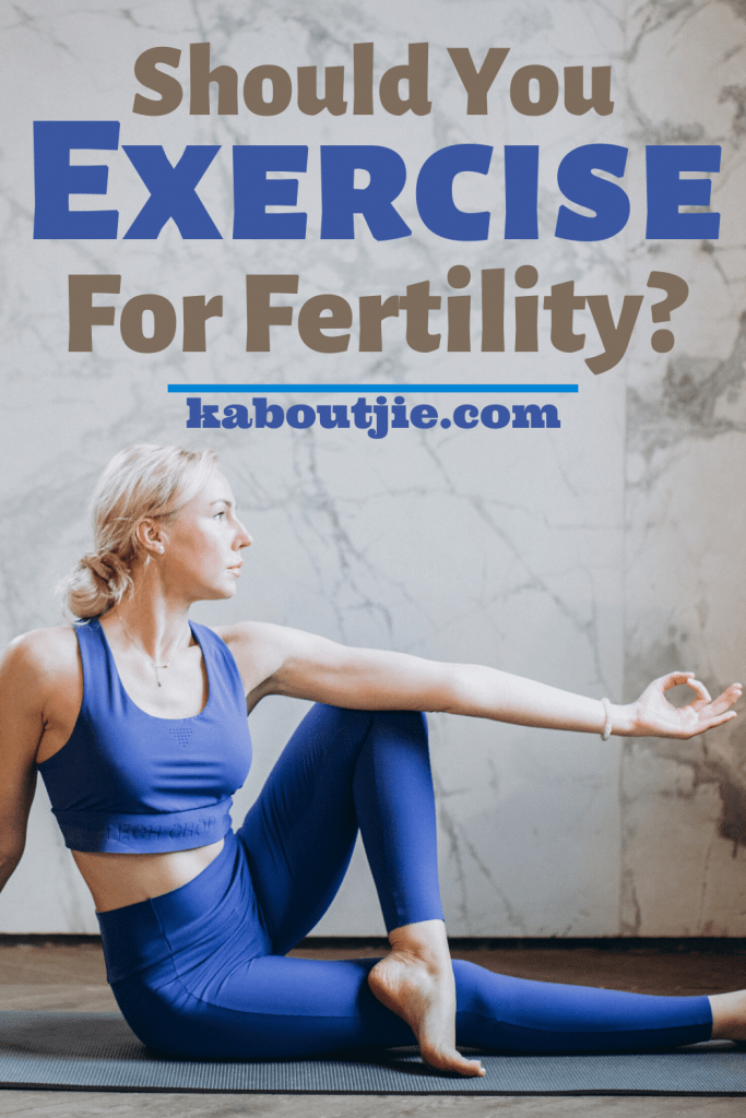 Should You Exercise For Fertility