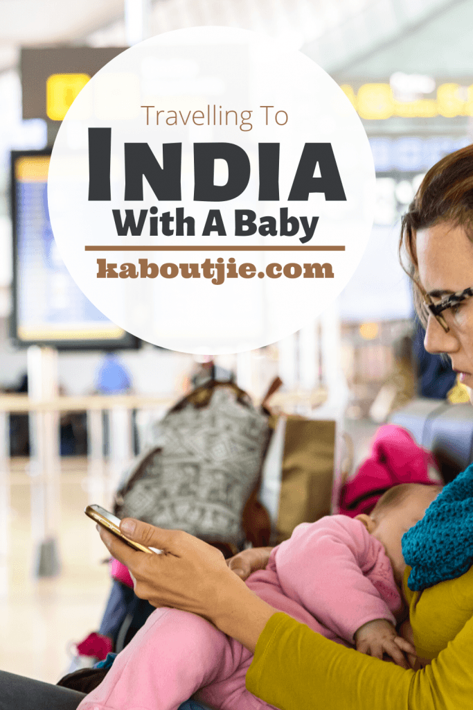 Travelling To India With A Baby
