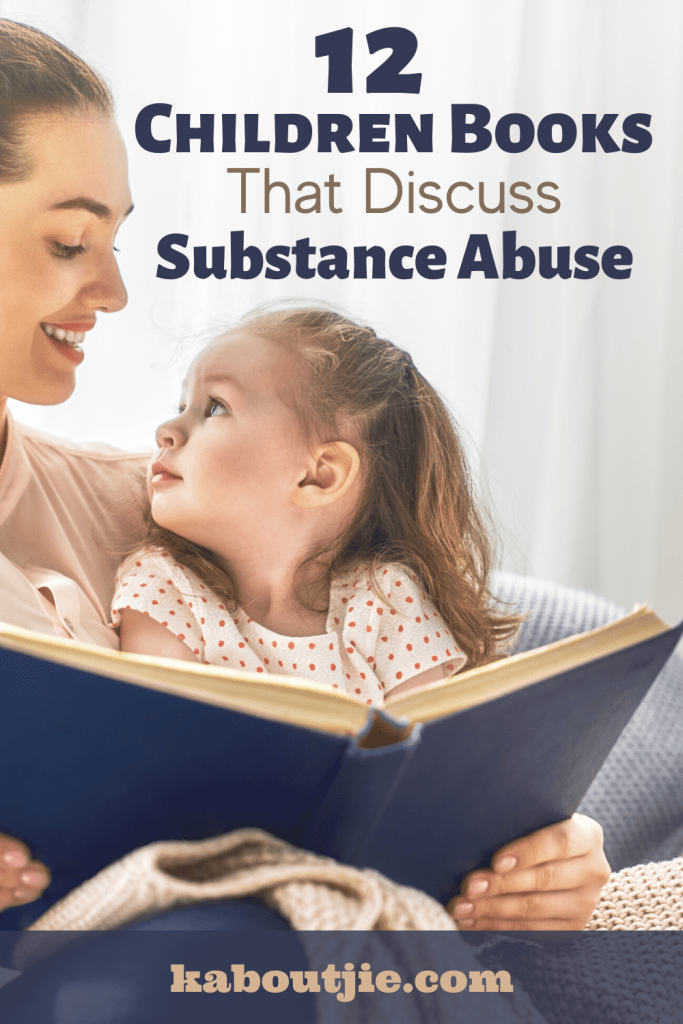 Children Books That Discuss Substance Abuse