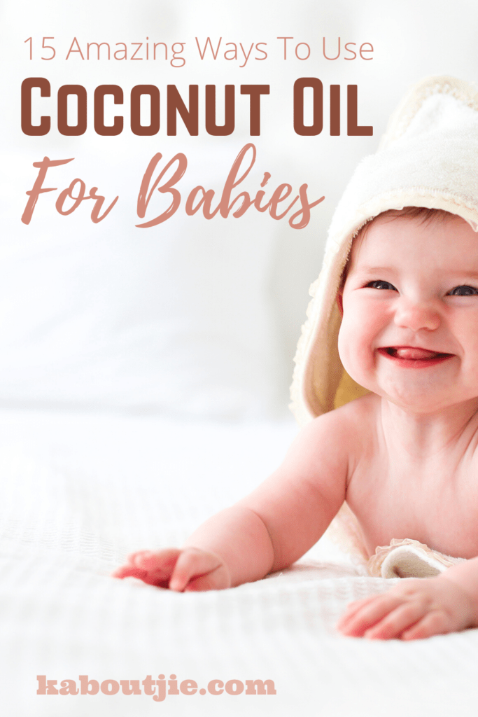 15 Amazing Ways To Use Coconut Oil For Babies