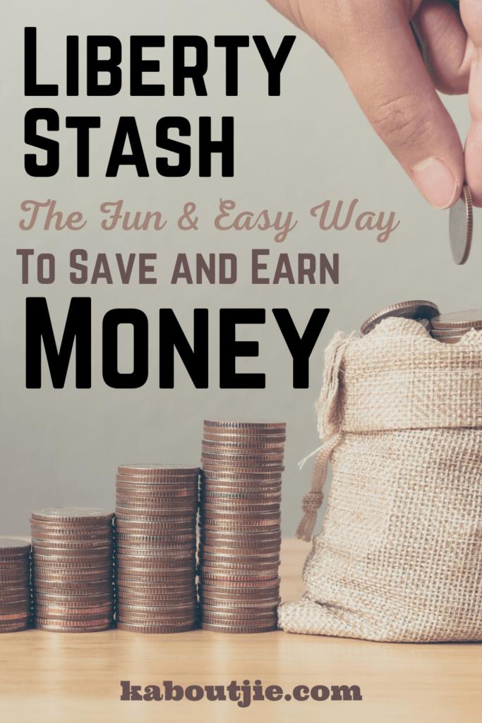 Liberty Stash - save and earn money