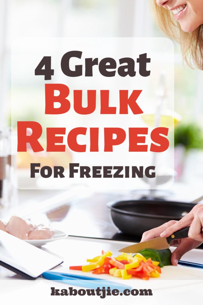 4 Great Bulk Recipes For Freezing