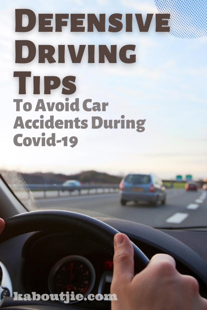 Defensive Driving Tips to avoid car accidents during covid-19