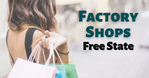 Factory Shops Free State