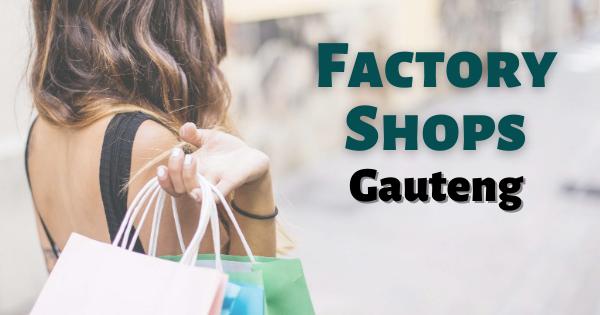 Factory Shops Gauteng