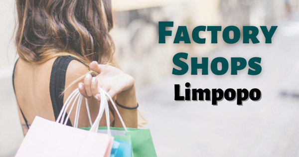 Factory Shops Limpopo