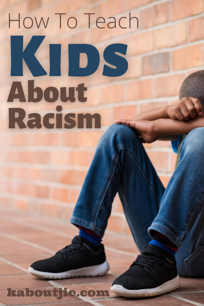How To Teach Kids About Racism